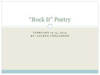 """Rock It"" Poetry"