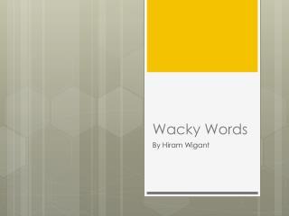 Wacky Words