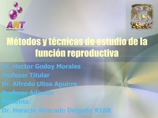 Métodos y técnicas de estudio de la función reproductiva