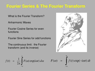 Fourier Series  The Fourier Transform