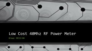 Low Cost 40Mhz RF Power Meter