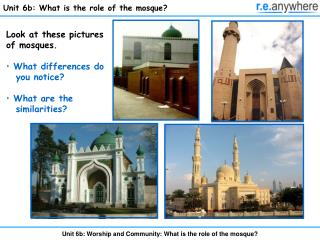 Unit 6b: Worship and Community: What is the role of the mosque