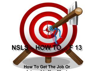 NSLS – How To… F 13