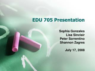 EDU 705 Presentation