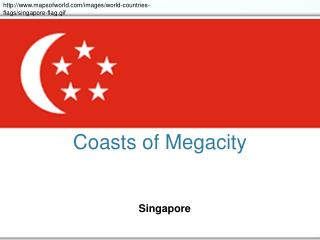 Coasts of Megacity