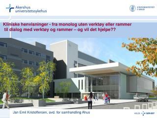 Jan Emil Kristoffersen, avd. for samhandling Ahus