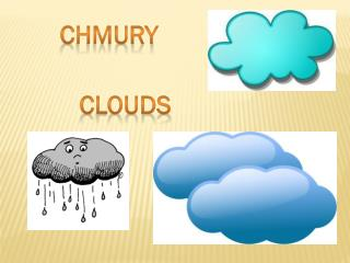 Chmury      clouds