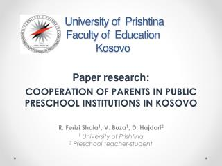 University of   Prishtina Faculty of  Education  Kosovo