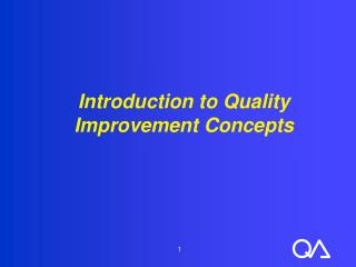 Introduction to Quality Improvement Concepts