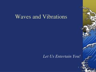 Waves and Vibrations