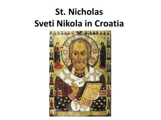 St. Nicholas  Sveti Nikola in Croatia