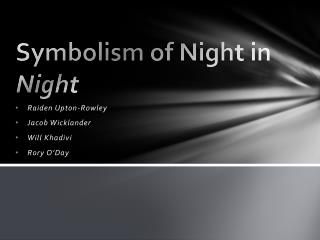 Symbolism of Night in  Night