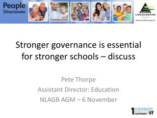 Stronger governance is essential for stronger schools – discuss
