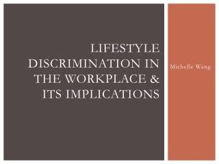 Lifestyle discrimination in the workplace & its implications