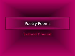 Poetry Poems