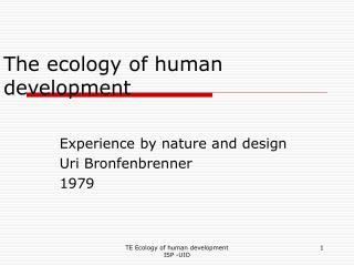 The ecology of human development