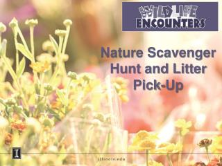 Nature Scavenger Hunt and Litter Pick-Up