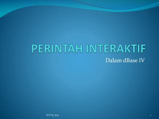 PERINTAH INTERAKTIF