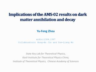 Implications of the AMS-02 results on dark matter annihilation and decay