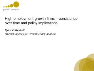 High-employment-growth firms  �  persistence  over  time  and policy  implications