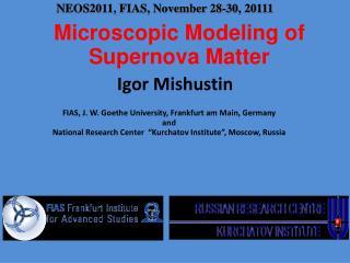 Microscopic  Modeling of Supernova Matter