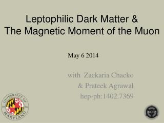 Leptophilic  Dark Matter & The Magnetic Moment of the Muon
