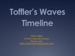Toffler's Waves Timeline