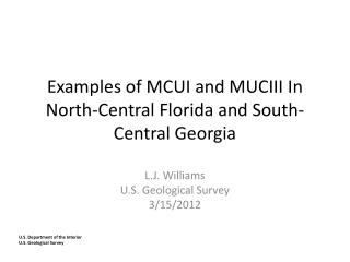 Examples of MCUI and MUCIII In  North-Central Florida and South-Central Georgia