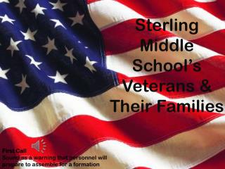 Sterling Middle School's Veterans & Their Families