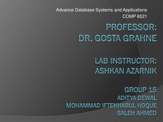 Advance Database Systems and Applications COMP 6521