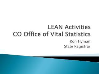LEAN Activities CO Office of Vital Statistics