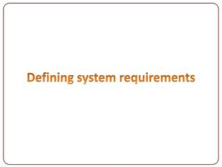 Defining system requirements