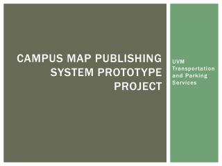 campus map publishing system Prototype Project