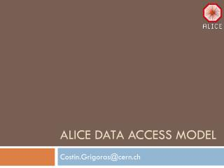 ALICE data access model