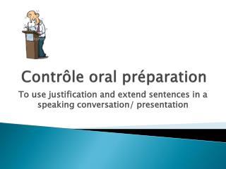 Contrôle oral préparation