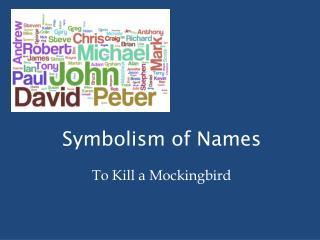 Symbolism of Names