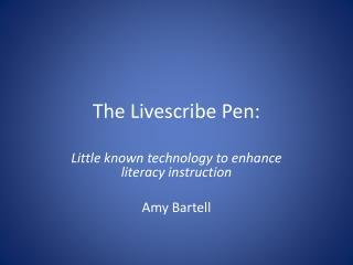 The  Livescribe  Pen: