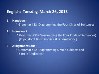English:   Tuesday ,  March 26 ,  2013