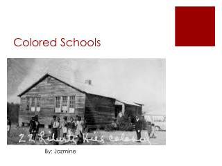 Colored  Schools