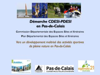 Vers un développement maîtrisé des activités  sportives  de  pleine nature en Pas-de-Calais