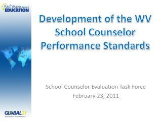 Development of the WV School Counselor Performance Standards