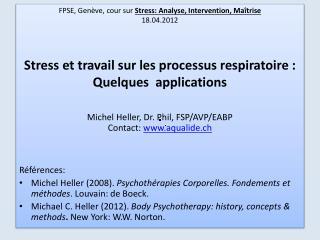 FPSE, Genève ,  cour sur  Stress : Analyse, Intervention,  Maîtrise 18.04.2012
