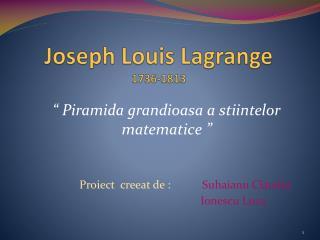 Joseph Louis Lagrange 1736-1813