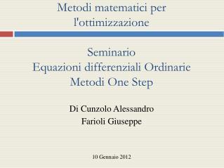 Di Cunzolo Alessandro Farioli Giuseppe 10 Gennaio 2012