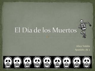 El  D�a de los  Muertos