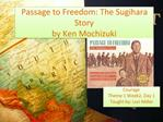Passage to Freedom: The Sugihara Story by Ken Mochizuki