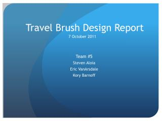 Travel Brush Design Report