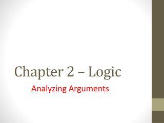 Chapter 2 – Logic