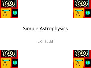 Simple Astro p hysics