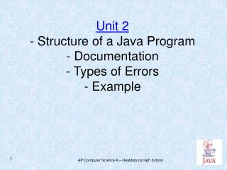 Unit 2 - Structure of a Simple Java Program